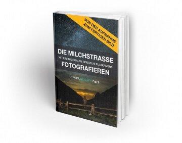 Die Milchstraße fotografieren - eBook