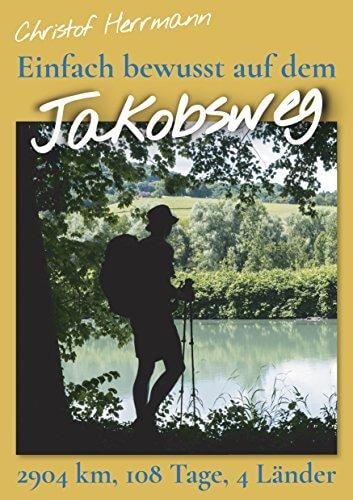 Einfach bewusst auf dem Jakobsweg - E-Book
