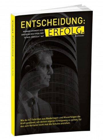 Entscheidung: Erfolg - Dirk Kreuter