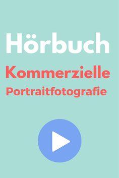 Kommerzielle Portraitfotografie - Hörbuch