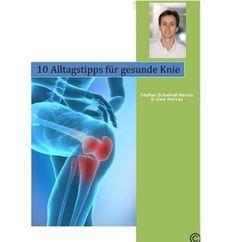 10 Alltagstipps für gesunde Knie - eBook