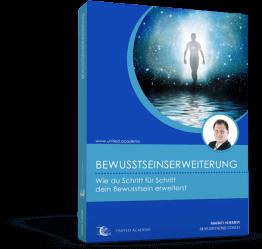 Bewusstsein erweitern - Online Kurs