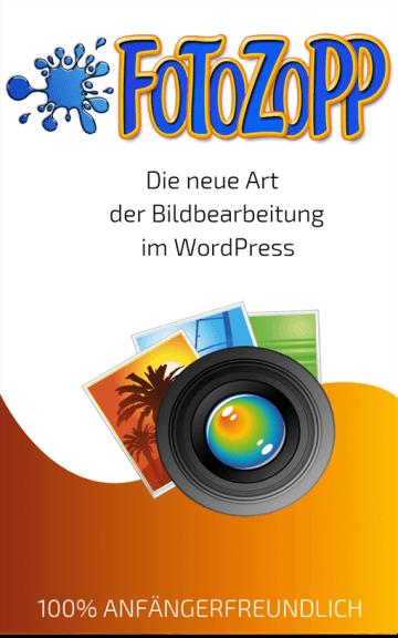 FotoZopp - Die neue Art der Bildbearbeitung im WordPress
