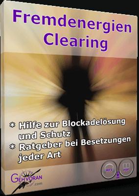 Fremdenergien Clearing - Audio/eBook