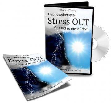 Hypnosetherapie Stress OUT - Gesund zu mehr Erfolg - Audio