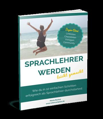 Sprachlehrer werden und erfolgreich durchstarten! - eBook
