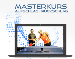 Tischtennis Videotraining Aufschlag Rückschlag - Online Master Kurs