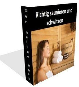 Richtig saunieren und schwitzen - eBook