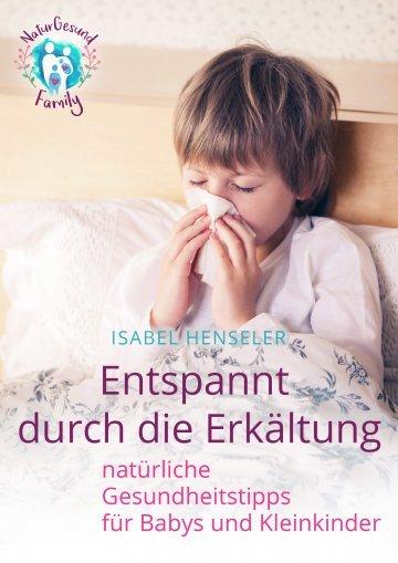 Entspannt durch die Erkältung - eBook